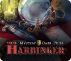 Mystery Case Files: The Harbinger juego