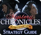 Mystery Chronicles: Betrayals of Love Strategy Guide juego