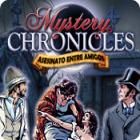 Mystery Chronicles: Asesinato Entre Amigos juego