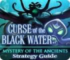 Mystery of the Ancients: The Curse of the Black Water Strategy Guide juego