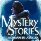 Mystery Stories – Montanas de la Locura juego