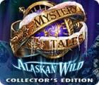 Mystery Tales: Alaskan Wild Collector's Edition juego