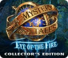 Mystery Tales: Eye of the Fire Collector's Edition juego