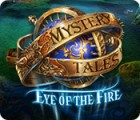 Mystery Tales: Eye of the Fire juego