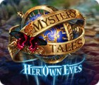 Mystery Tales: Her Own Eyes juego