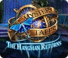 Mystery Tales: The Hangman Returns juego