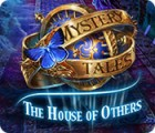 Mystery Tales: The House of Others juego