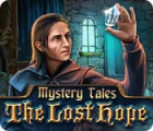 Mystery Tales: The Lost Hope juego