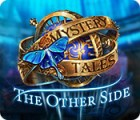 Mystery Tales: The Other Side juego