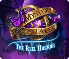 Mystery Tales: The Reel Horror juego