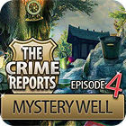 The Crime Reports. Mystery Well juego