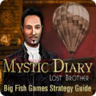 Mystic Diary: Lost Brother Strategy Guide juego