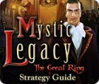Mystic Legacy: The Great Ring Strategy Guide juego