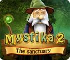 Mystika 2: The Sanctuary juego