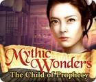 Mythic Wonders: Child of Prophecy juego