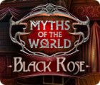 Myths of the World: Black Rose juego