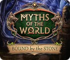 Myths of the World: Bound by the Stone juego