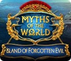 Myths of the World: Island of Forgotten Evil juego