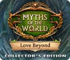 Myths of the World: Love Beyond Collector's Edition juego