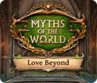 Myths of the World: Love Beyond juego