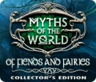 Myths of the World: Of Fiends and Fairies Collector's Edition juego