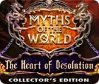 Myths of the World: The Heart of Desolation Collector's Edition juego