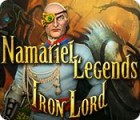 Namariel Legends: Iron Lord juego