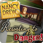 Nancy Drew Dossier: Resorting to Danger juego