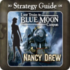 Nancy Drew - Last Train to Blue Moon Canyon Strategy Guide juego