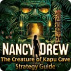 Nancy Drew: The Creature of Kapu Cave Strategy Guide juego