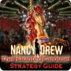 Nancy Drew: The Haunted Carousel Strategy Guide juego