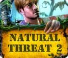 Natural Threat 2 juego