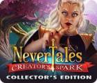 Nevertales: Creator's Spark Collector's Edition juego
