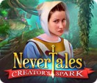 Nevertales: Creator's Spark juego
