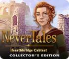 Nevertales: Hearthbridge Cabinet Collector's Edition juego