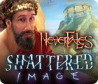 Nevertales: Shattered Image juego