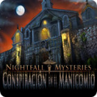 Nightfall Mysteries: Conspiración en el manicomio juego