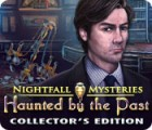 Nightfall Mysteries: Haunted by the Past Collector's Edition juego