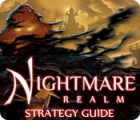 Nightmare Realm Strategy Guide juego
