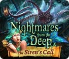 Nightmares from the Deep: The Siren's Call juego