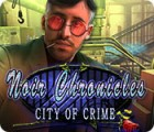 Noir Chronicles: City of Crime juego