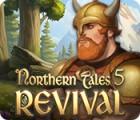 Northern Tales 5: Revival juego