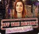 Off the Record: The Italian Affair juego