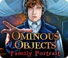Ominous Objects: Family Portrait juego