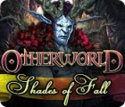Otherworld: Shades of Fall juego