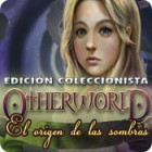 Otherworld: El Origen de las Sombras Edición Coleccionista juego