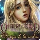 Otherworld: El Origen de las Sombras juego