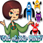 Out of Your Mind juego