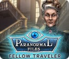 Paranormal Files: Fellow Traveler juego