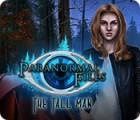 Paranormal Files: The Tall Man juego
